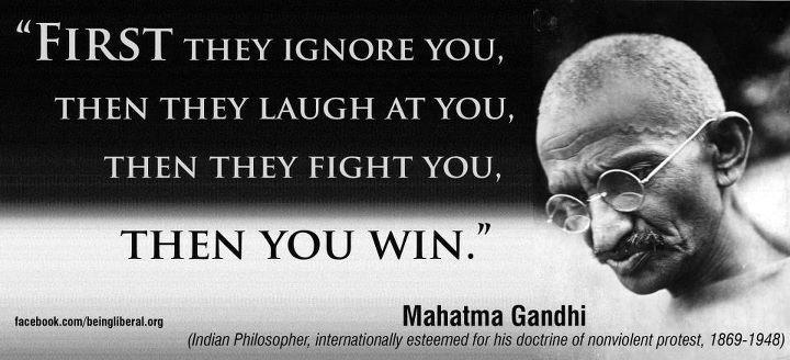gandhi-first-they-ignore-you