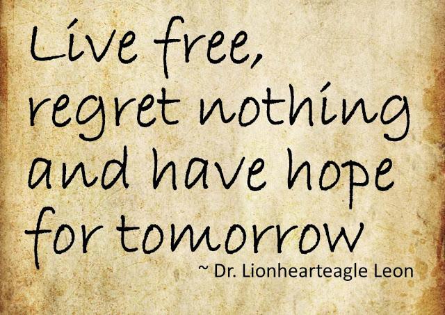 live free no regrets