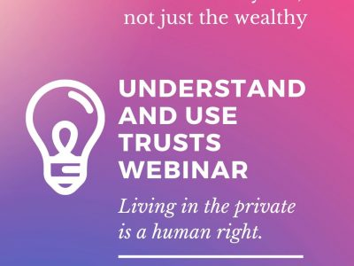 Webinar on Private Trust Creation and Use Feb. 24/20