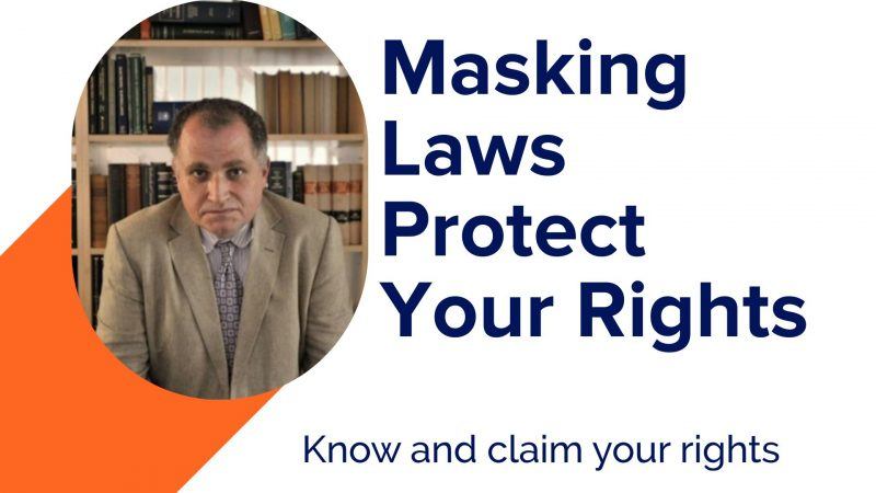 COVID Masking Laws: What are Your Rights and Sue for Infringement